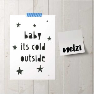 baby it's cold outside poszter